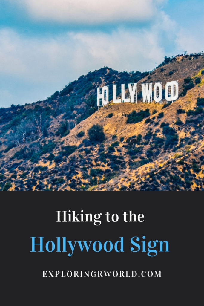 Hiking to Hollywood Sign - Exploringrworld.com