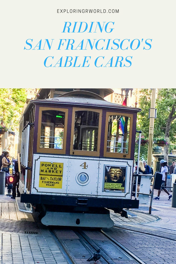 Riding San Francisco's Cable Cars