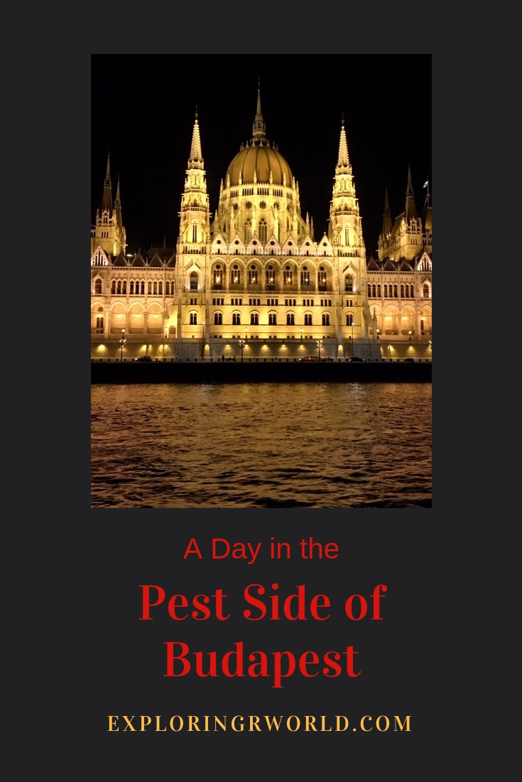 Pest Side of Budapest - Exploringrworld.com