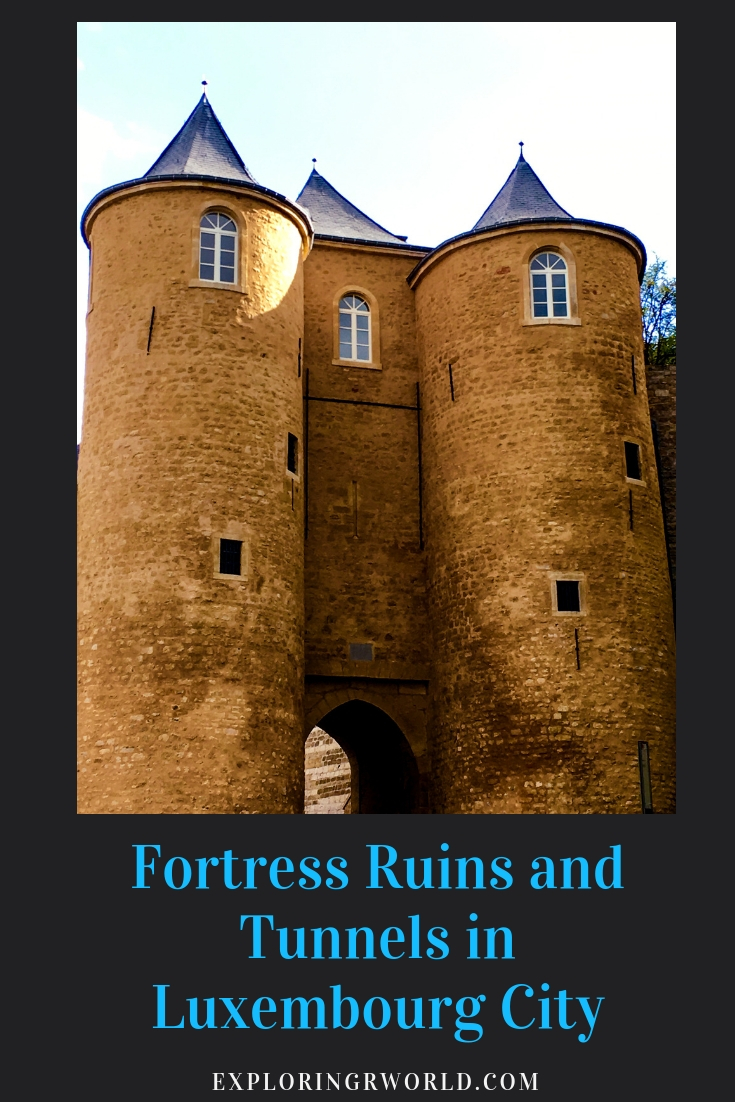 Luxembourg City Fortress - exploringrworld.com(1)