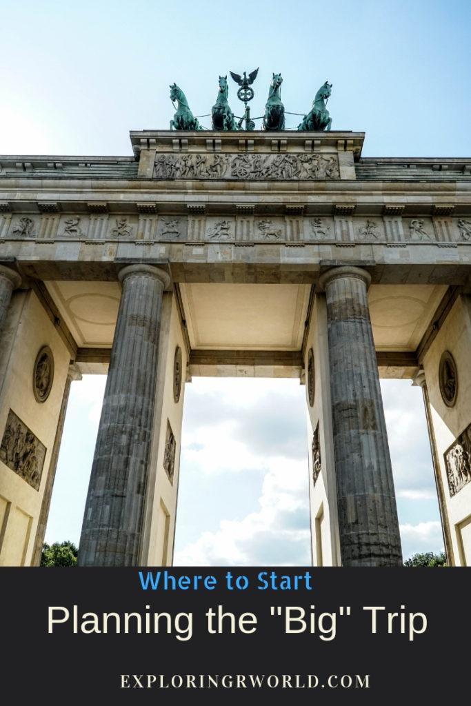 Planning the Big Trip - exploringrworld.com