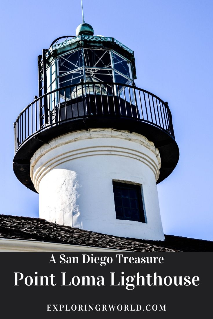 Point Loma Lighthouse San Diego - Exploringrworld.com