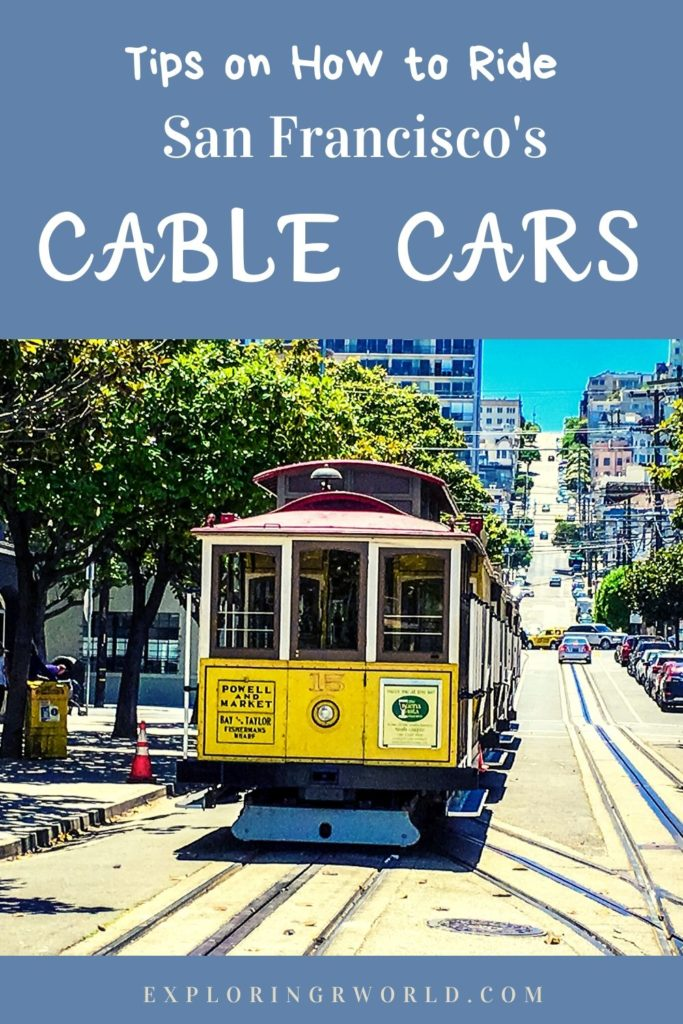 Cable Cars San Francisco riding - Exploringrworld.com