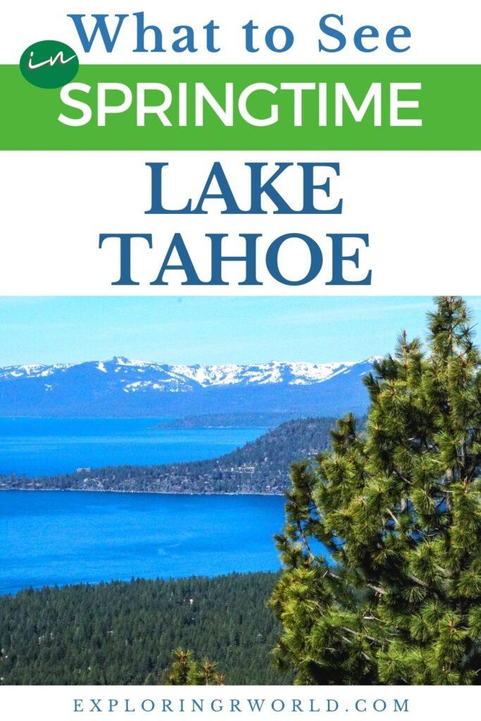 Lake Tahoe Spring California Nevada