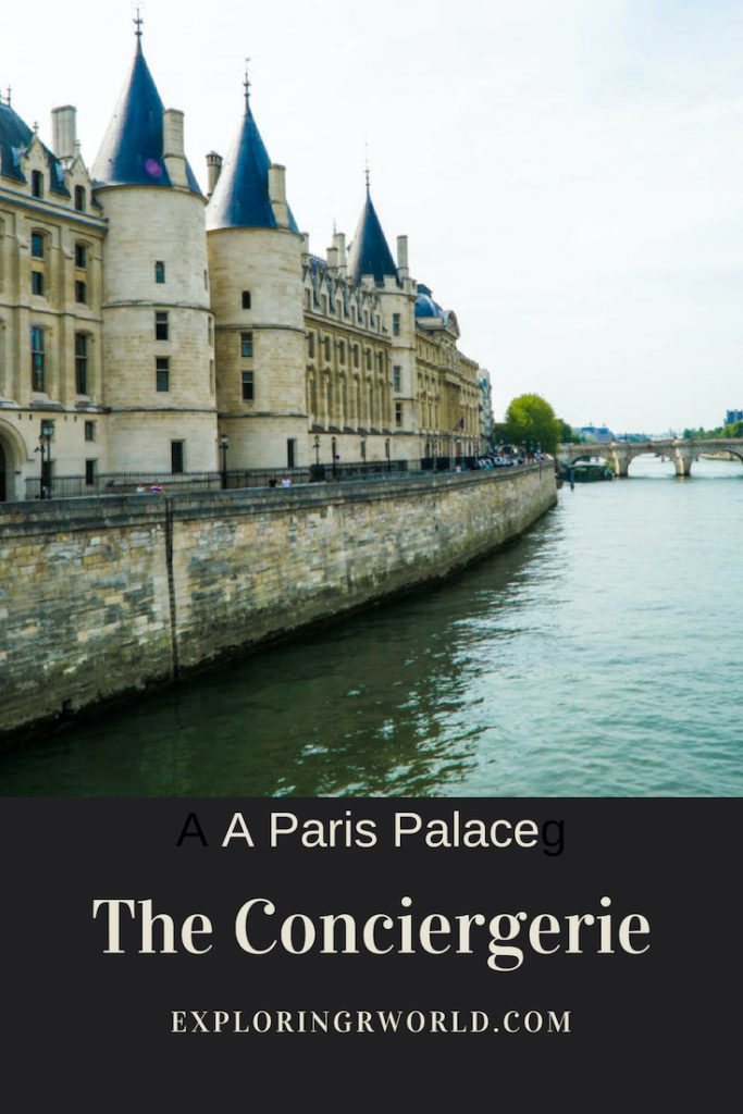 Conciergerie Paris - Exploringrworld.com