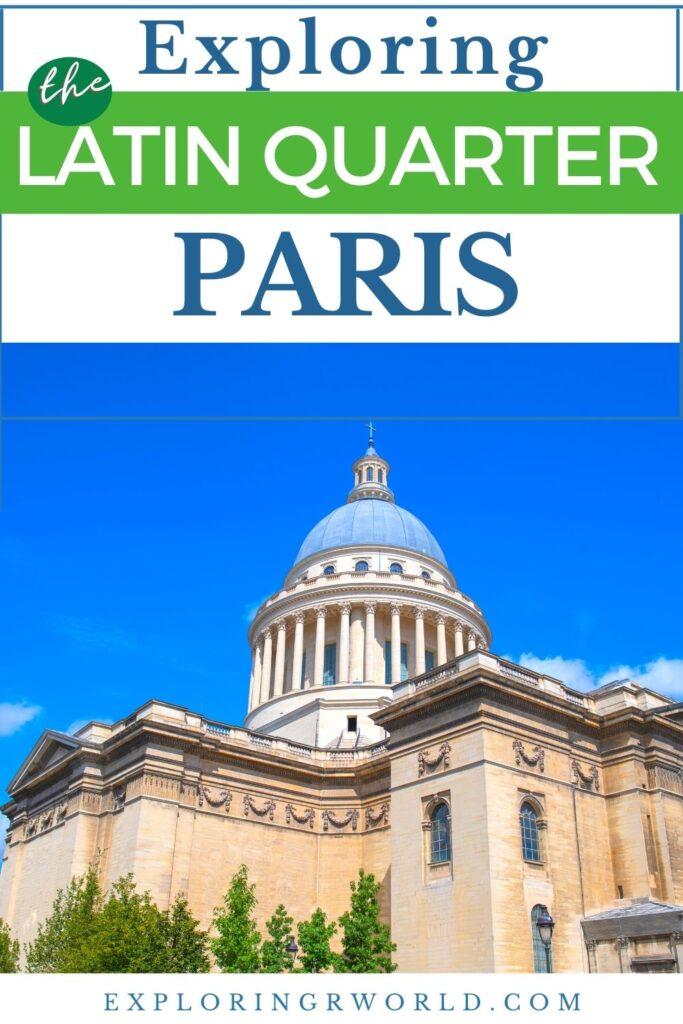 Latin Quarter Paris France Pantheon
