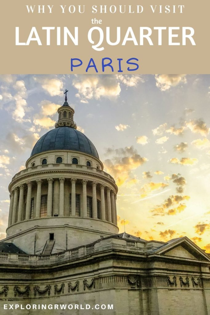 Pantheon Latin Quarter Paris - Exploringrworld.com