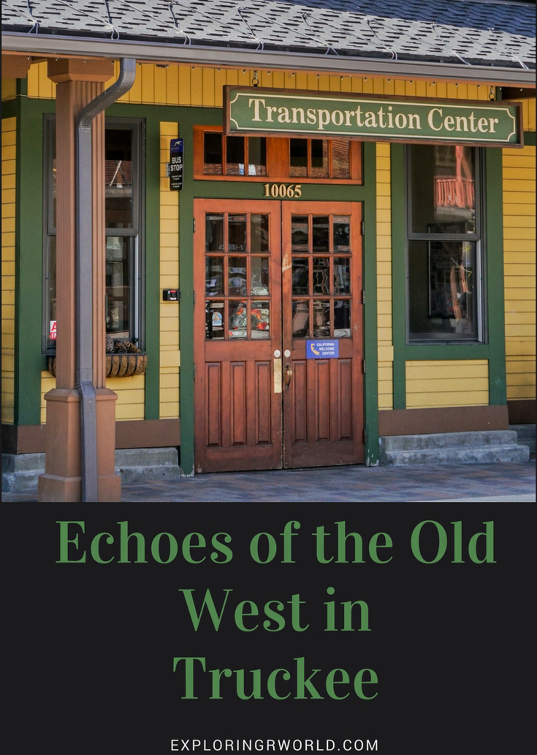 Echoes of the Old West in Truckee