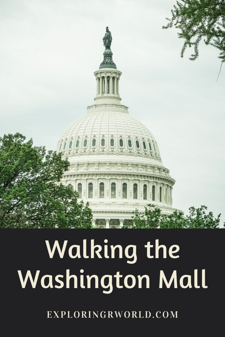 Walking the Washington DC Mall - Exploringrworld.com