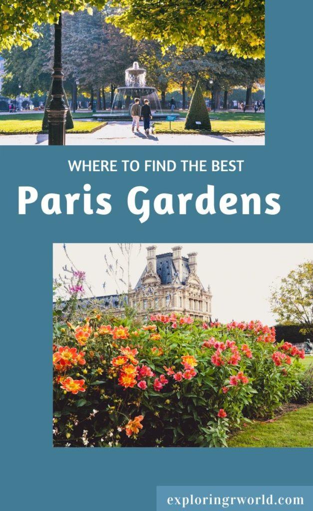 Best Paris Gardens - Exploringrworld.com