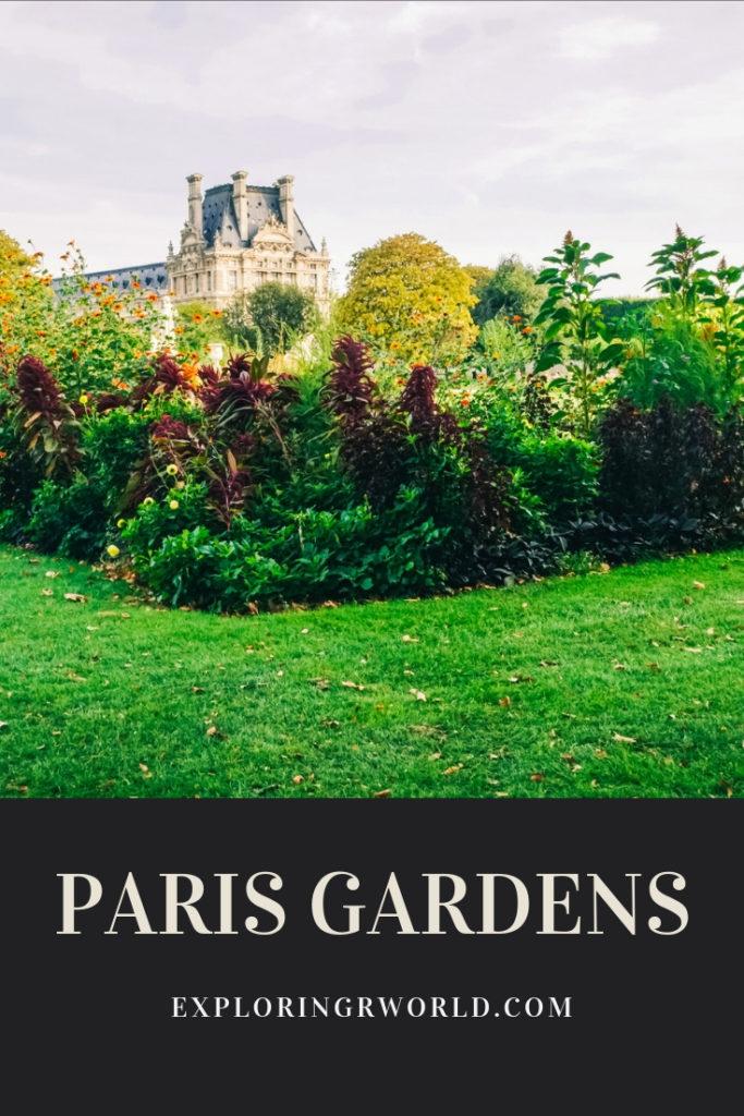 Paris Gardens - Exploringrworld.com