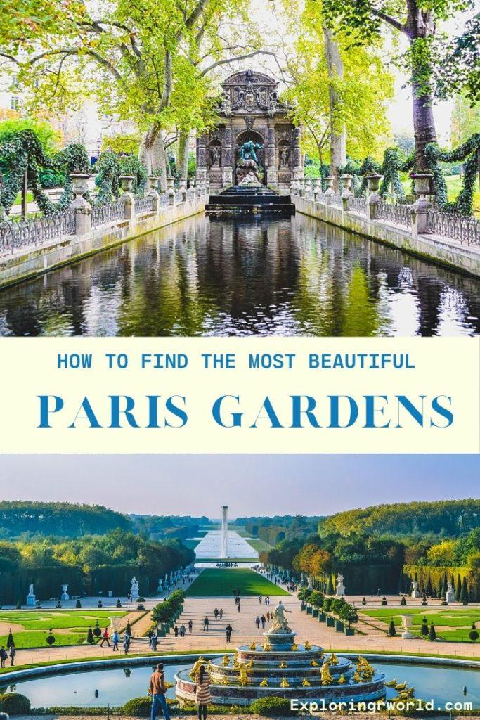Paris Gardens How to Find - Exploringrworld.com