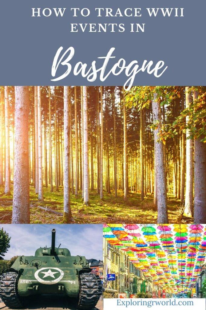 Bastogne Belgium WWII - Exploringrworld.com