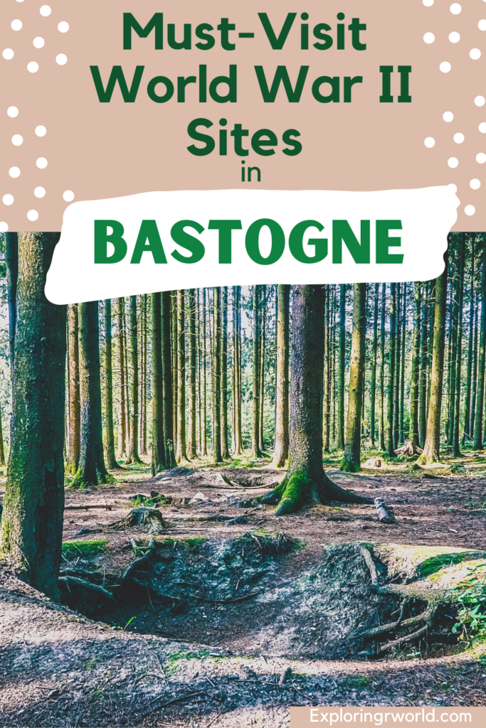 Bastogne World War II Belgium - Exploringrworld.com