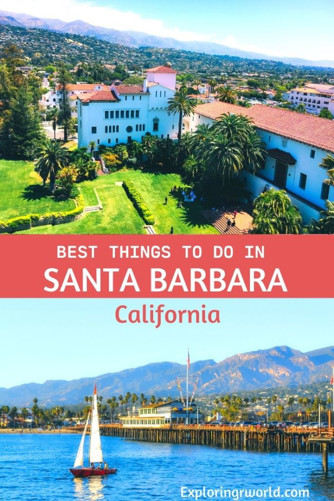 Santa Barbara Best Things - Exploringrworld.com