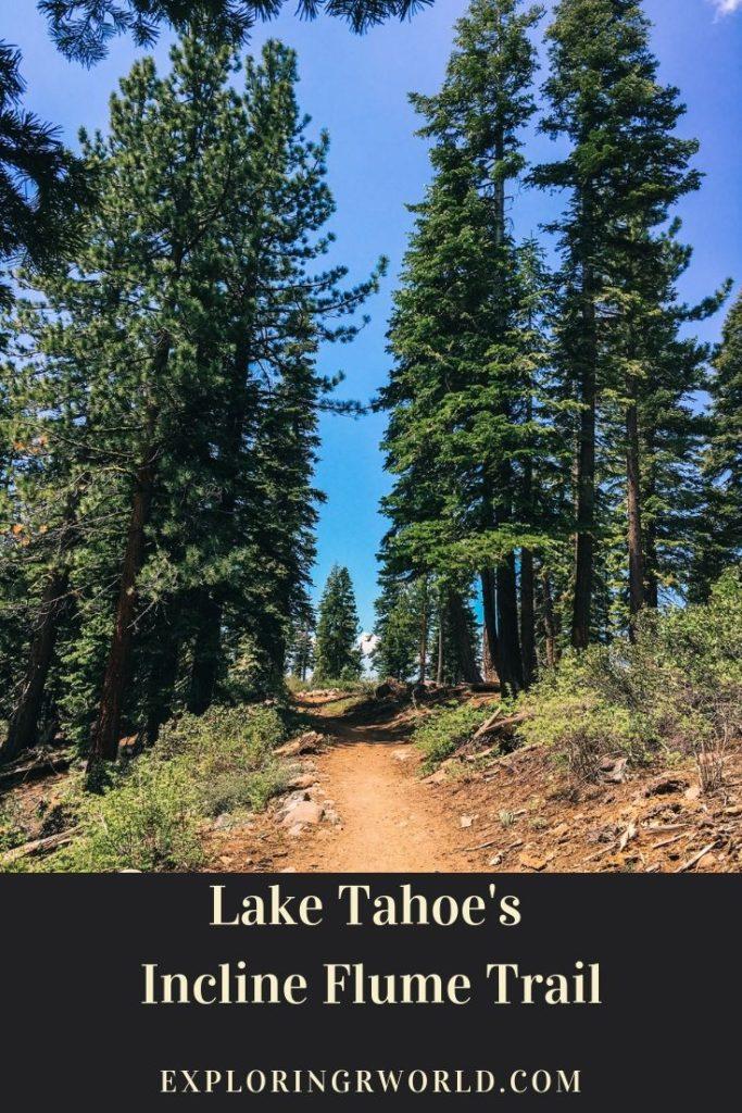 Lake Tahoe Incline Flume Trail - Exploringrworld.com