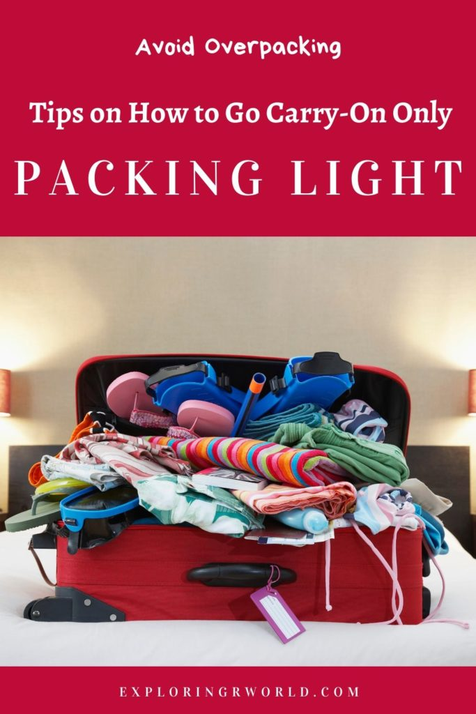Packing Light Avoid Overpacking - Exploringrworld.com