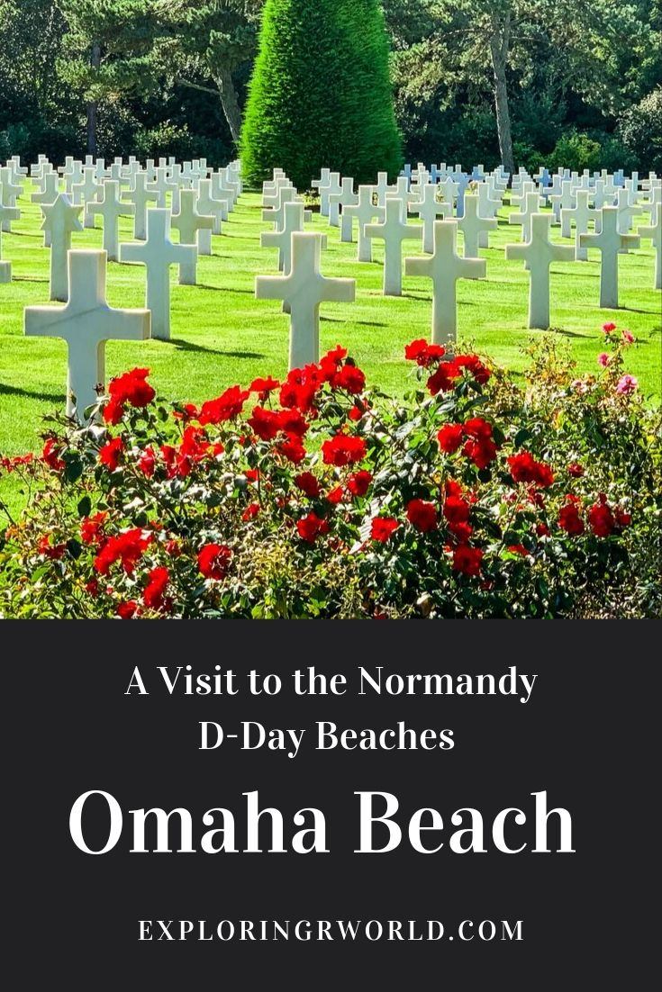 Normandy D-Day Beaches - Omaha Beach - Exploringrworld.com