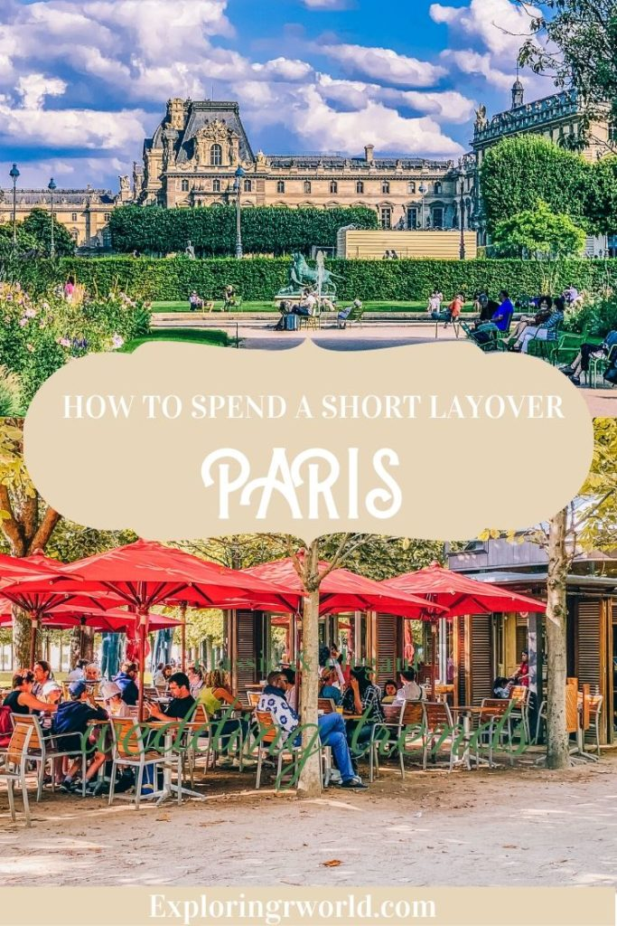 Paris Layover - exploringrworld.com
