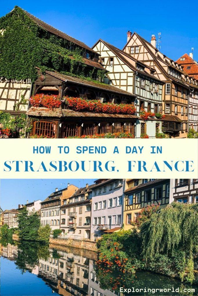 Day in Strasbourg France - Exploringrworld.com
