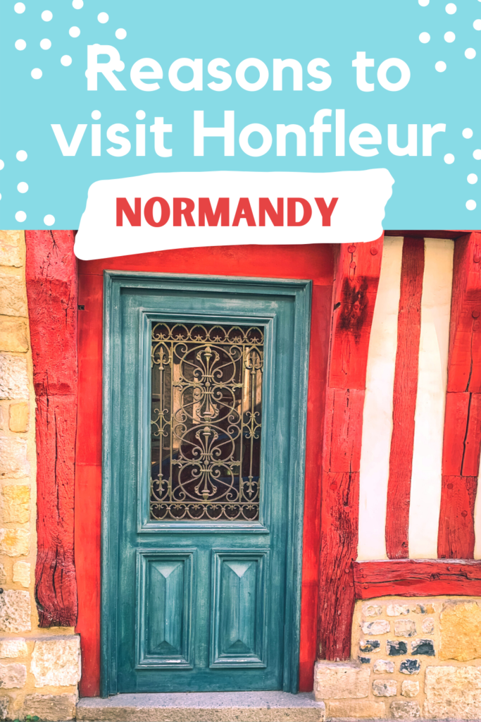 Honfleur France Normandy - Exploringrworld.com