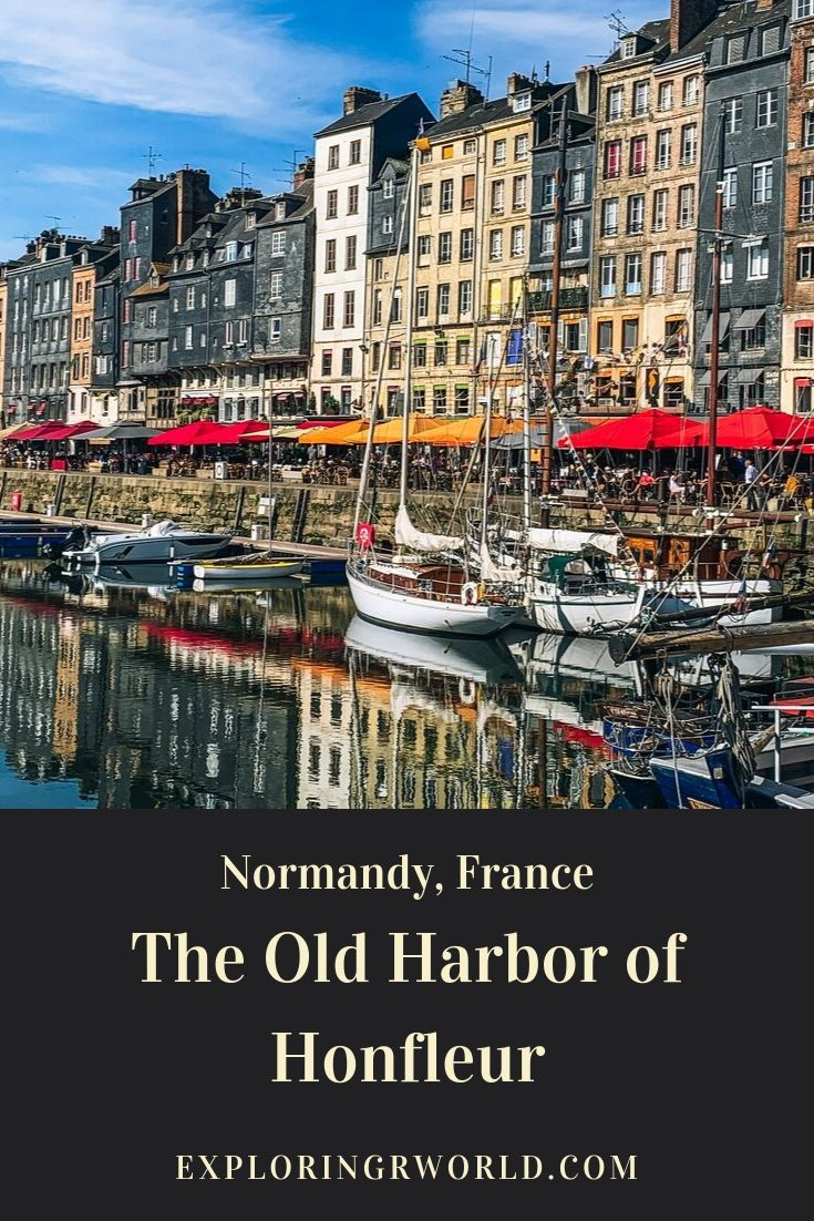 Honfleur Harbor Normandy France - Exploringrworld.com