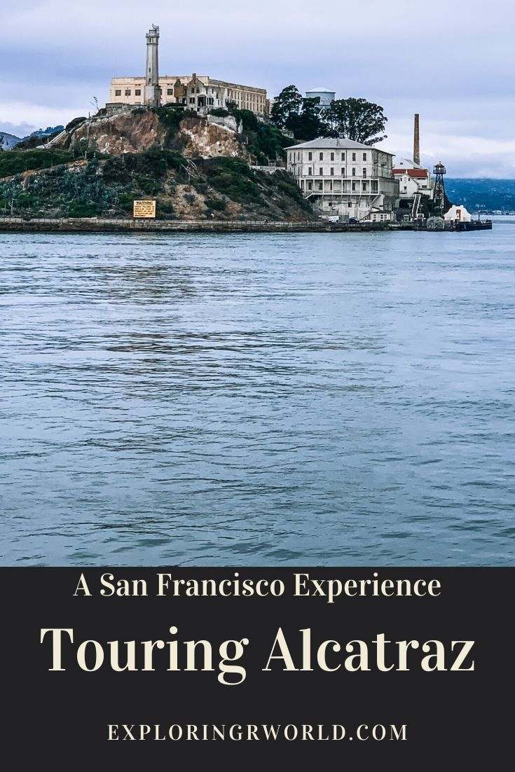 Alcatraz San Francisco - Exploring Our World