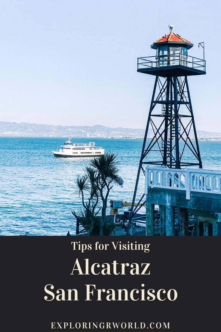 Alcatraz San Francisco Tips - Exploringrworld.com