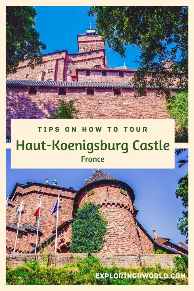 Haut-Koenigsbourg Castle Alsace - Exploringrworld.com