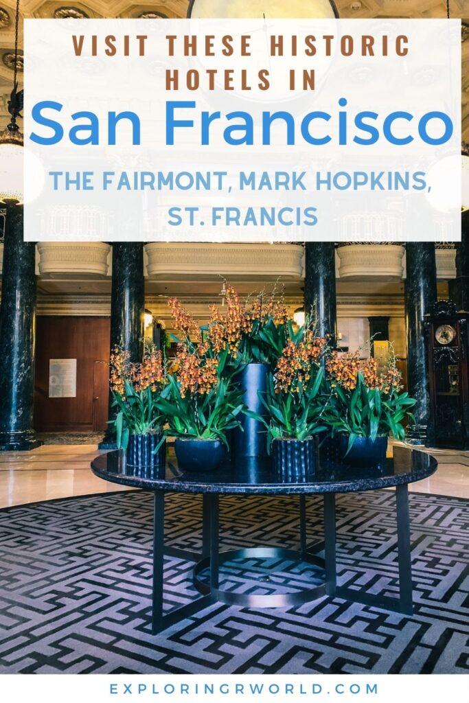 Historic Hotels San Francisco - Exploringrworld.com