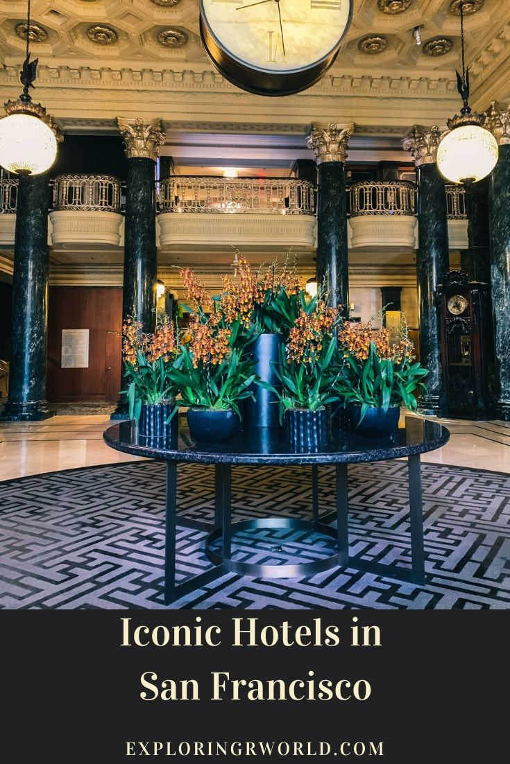 San Francisco Iconic Hotels - Exploringrworld.com