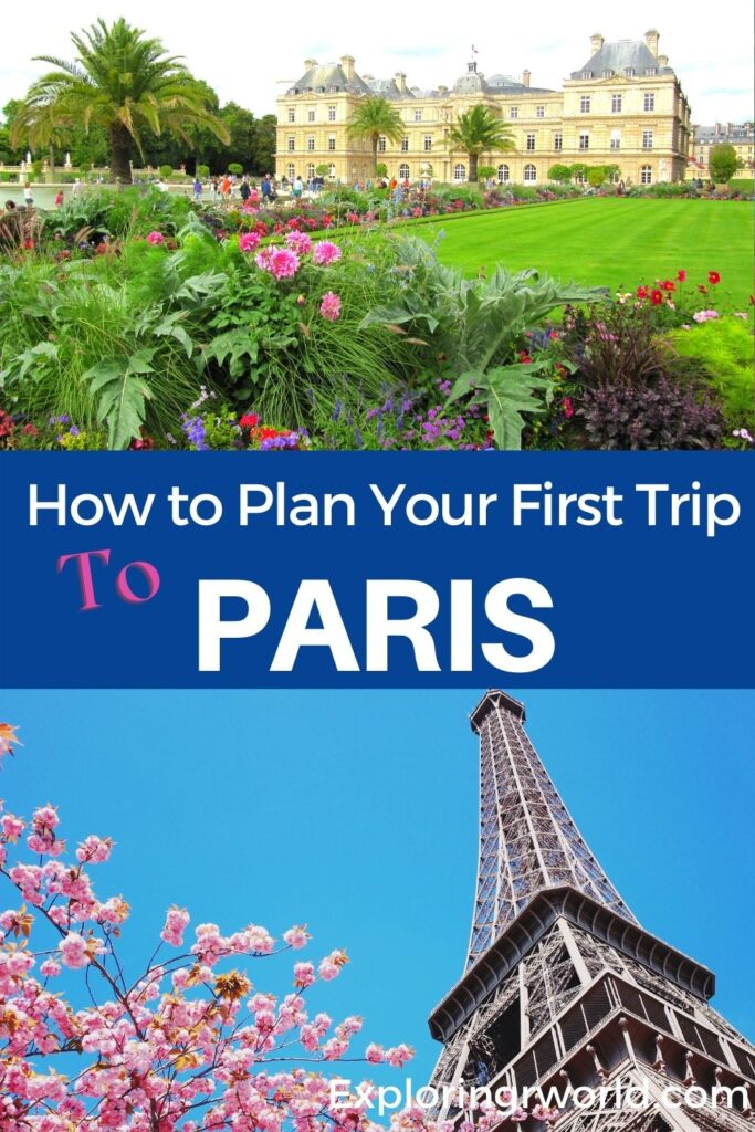 Plan Your First Trip to Paris