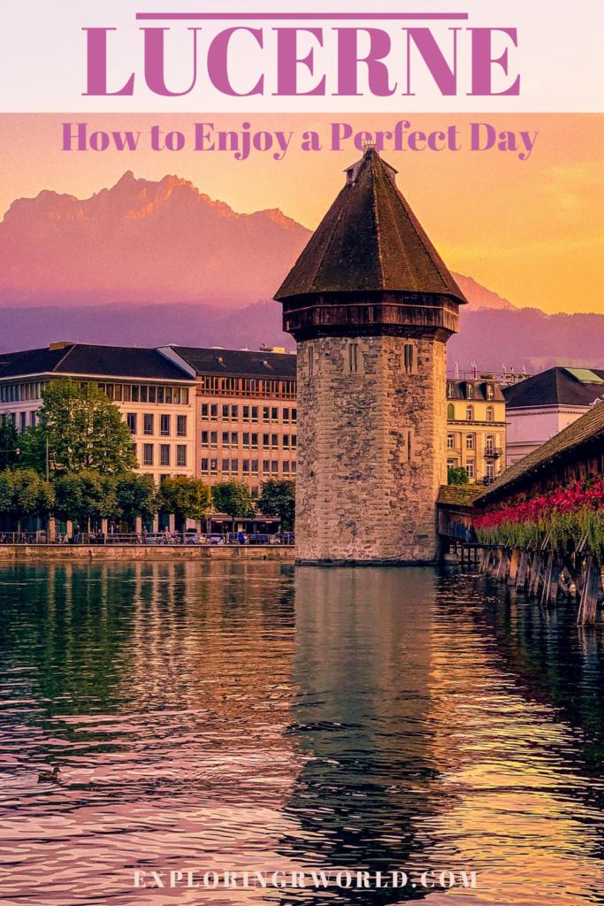 Lucerne Perfect Day - Exploringrworld.com