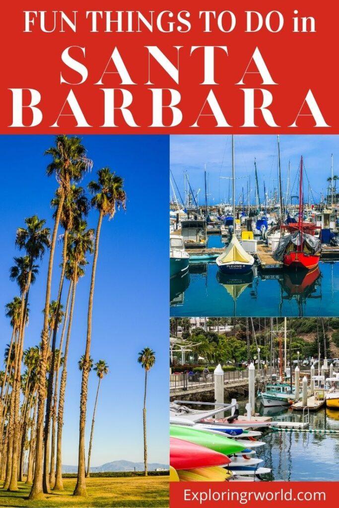 Fun Things to Do in Santa Barbara - Exploringrworld.com