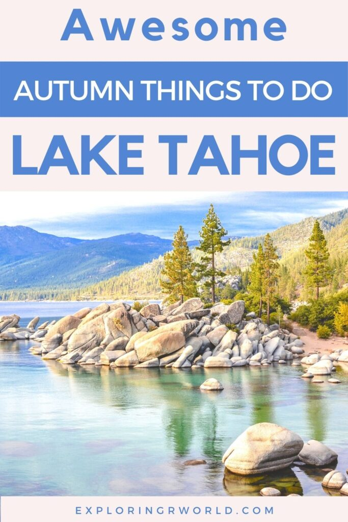 Lake Tahoe Autumn - Exploringrworld.com