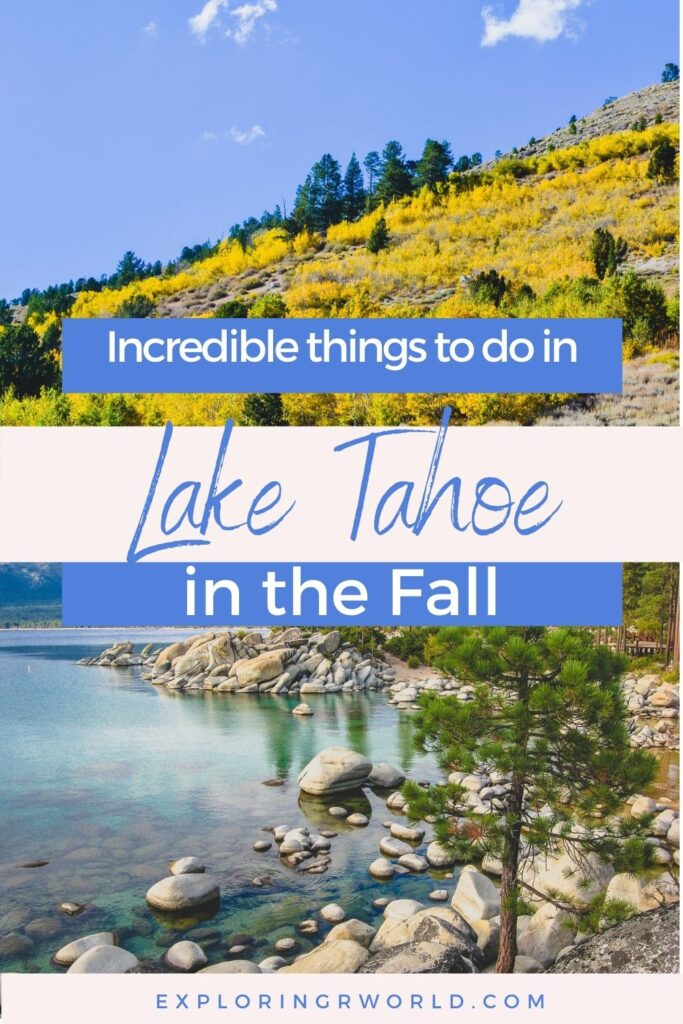Lake Tahoe in Fall - Exploringrworld.com