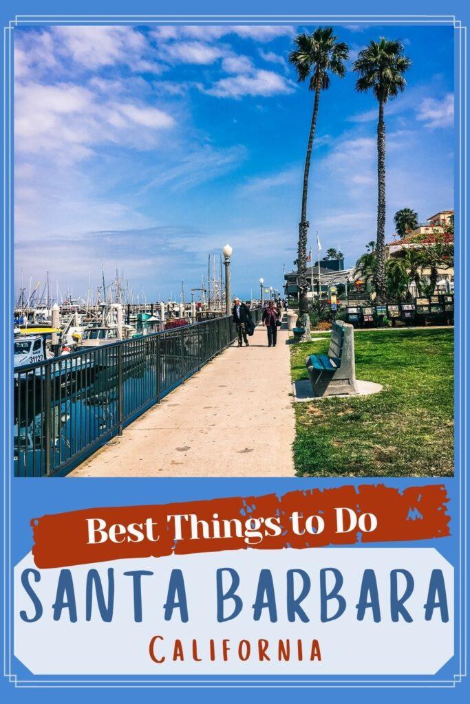 Santa Barbara Best Things to Do - Exploringrworld.com