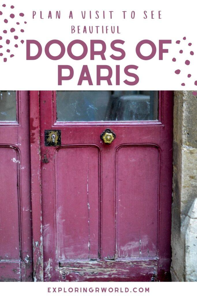 Beautiful Doors of Paris - Exploringrworld.com