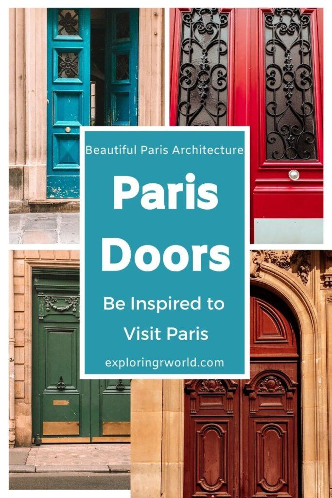 Paris Doors Architecture - Exploringrworld.com