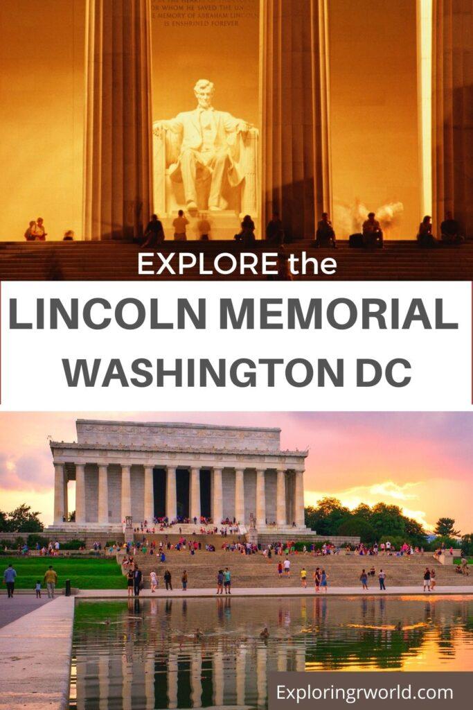 Explore Lincoln Memorial Washington DC